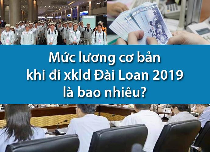 Mức lương cơ bản khi đi xklđ Đài Loan là bao nhiêu?